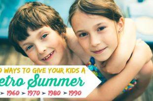 TOP 10 Wege, Ihren Kindern einen Retro-Sommer zu schenken
